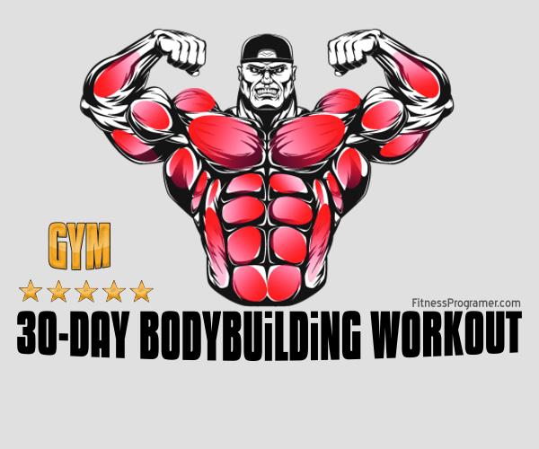 30 Days Gym BodyBuilding Program
