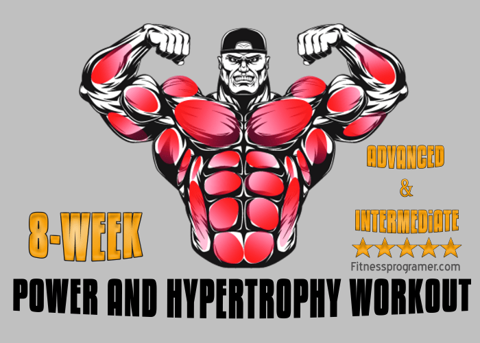 Power And Hypertrophy Workout Plan