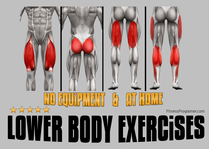 No Equipment Lower Body Strength Exercises