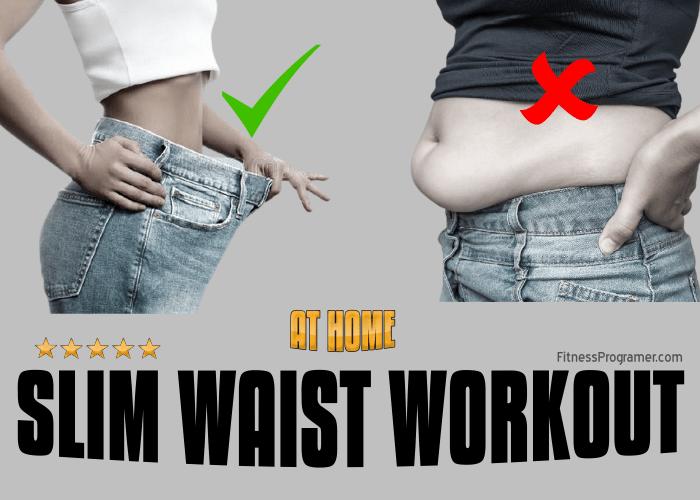 Slim Waist Workout Routine